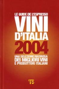 Le guide de L'Espresso – Vini d'Italia 2004