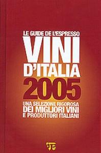 Le Guide dell'espresso Vini d'Italia 2005