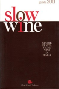 Slow wine 2011 Slow Food Editore